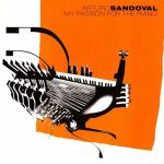 Arturo Sandoval - My Passion for the Piano