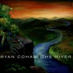 Ryan Cohan - The River