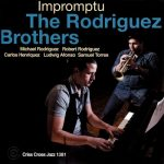 The Rodriguez Brothers - Impromptu